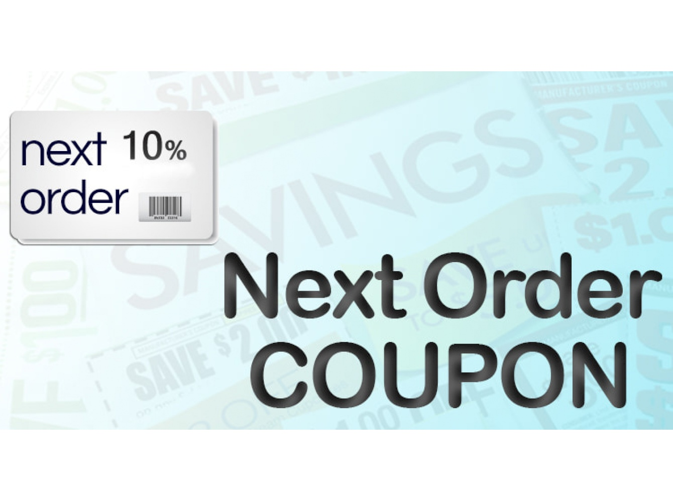 Next order Loyalty Coupons